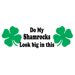 Do My Shamrocks L/S T Shirt Design