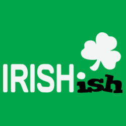 Irish'ish T Shirt Design