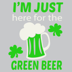 Here For The Green Beer L/S T Shirt Design